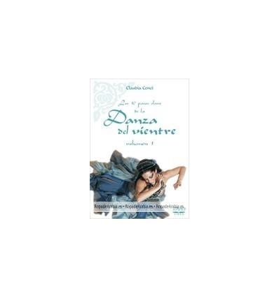 Los 10 pasos clave de la Danza del Vientre. Vol. 1 de Claudia Cenci.