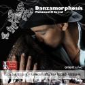 CD Musical: Danzamorphosis de Mohamed El Sayed